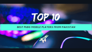 top 10 pubg players from pakistan